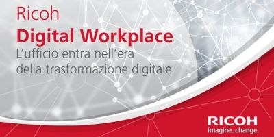Ricoh Digital Workplace - Mobility, app, cloud e Internet of Things